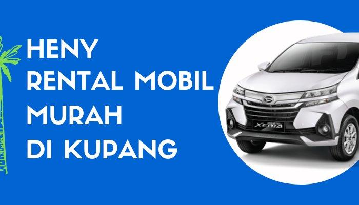 Heny Rental Mobil Murah di Kupang